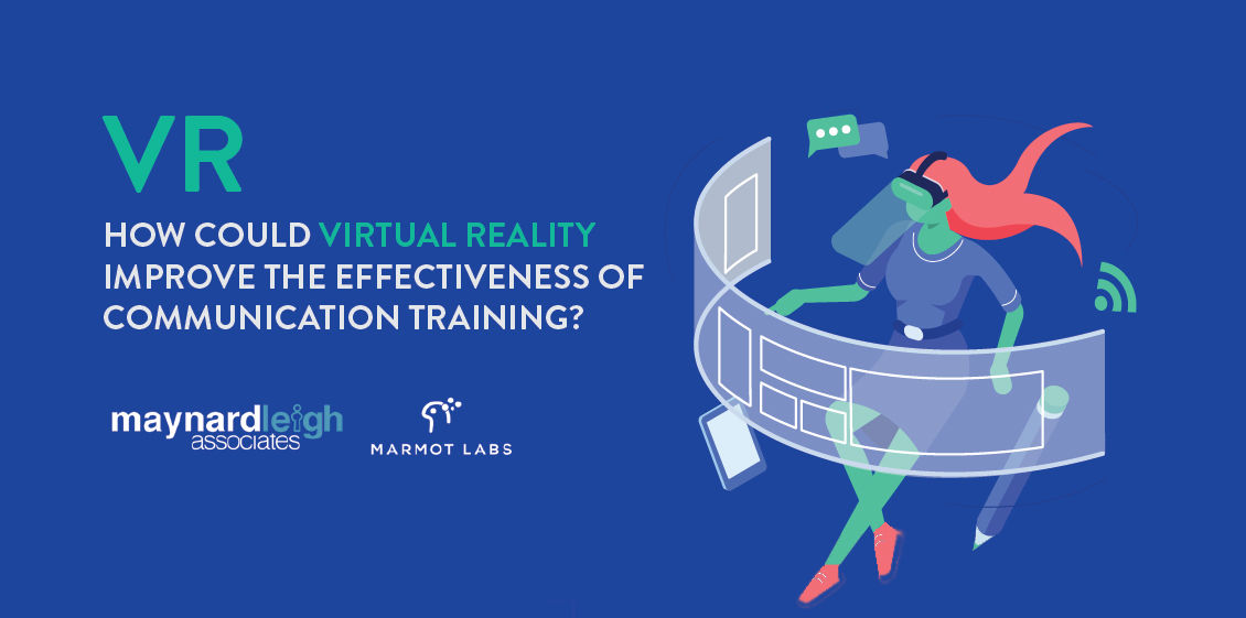 How could VR improve the effectiveness of communication training?